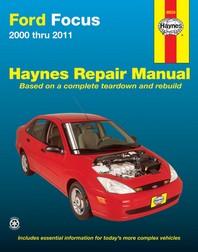 Ford Focus 2000 Thru 2011 Haynes Repair Manual