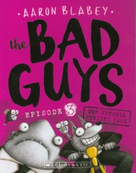 The Bad Guys Episode. 3: in The Furball Strikes Back