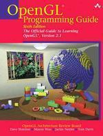 Opengl Programming Guide, 6/e : The Official Guide to Learning Opengl, Version 2.1