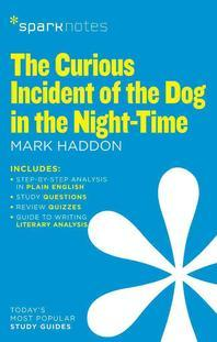 The Curious Incident of the Dog in the Night-Time (Sparknotes Literature Guide)