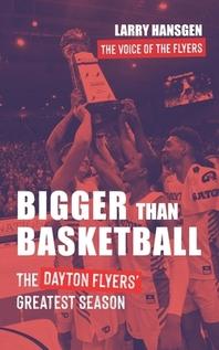 Bigger Than Basketball