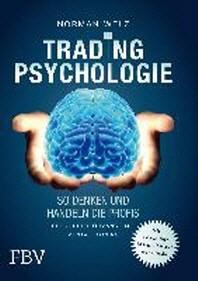 Tradingpsychologie - So denken und handeln die Profis