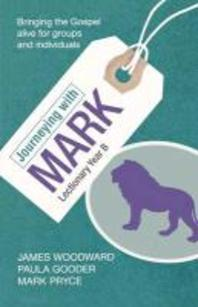 Journeying with Mark - Lectionary Year B