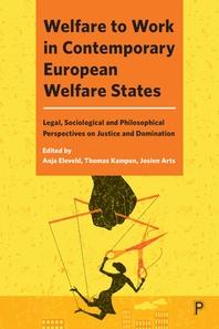 Welfare to Work in Contemporary European Welfare States
