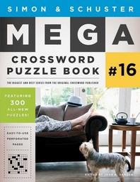 Simon & Schuster Mega Crossword Puzzle Book #16, 16