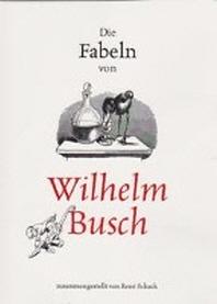 Die Fabeln von Wilhelm Busch