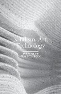 Nihilism, Art, Technology