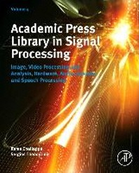 Academic Press Library in Signal Processing, 4