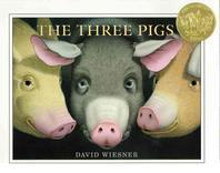 Three Pigs (2002 Caldecott Medal Winner)