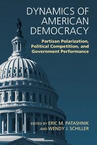 Dynamics of American Democracy