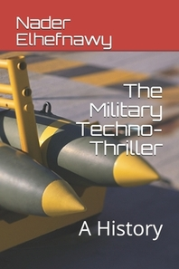 The Military Techno-Thriller