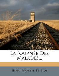 La Journee Des Malades...