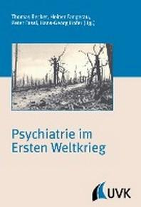 Psychiatrie im Ersten Weltkrieg