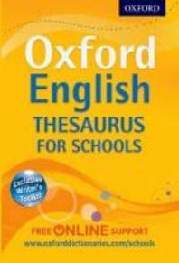 Oxford English Thesaurus for Schools.