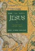 Essential Jesus : Original Sayings and Earliest