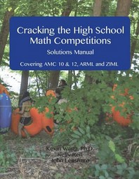 Cracking the High School Math Competitions Solutions Manual