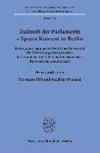 Zukunft der Parlamente - Speyer Konvent in Berlin.