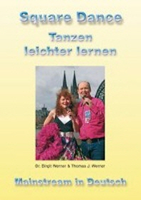 Werner, B: Square Dance - Tanzen leichter lernen