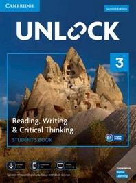 Unlock Level 3 Reading, Writing, & Critical Thinking Student's Book, Mob App and Online Workbook W/