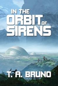 In the Orbit of Sirens