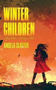 Winter Children and Other Chilling Tales