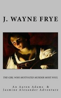 The Girl Who Motivated Murder Most Foul