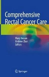 Comprehensive Rectal Cancer Care