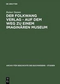 Der Folkwang Verlag - Auf Dem Weg Zu Einem Imaginren Museum