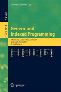 Generic and Indexed Programming