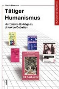 Taetiger Humanismus