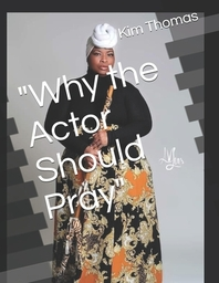 """""""Why the Actor Should Pray"""""""