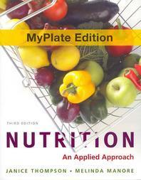 Nutrition Myplate Edition Plus New Mynutritionlab with Mydietanalysis with Pearson Etext and Access Code