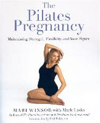 The Pilates Pregnancy