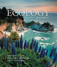 Ecology. Michael L. Cain, William D. Bowman and Sally D. Hacker