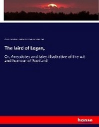 The laird of Logan,