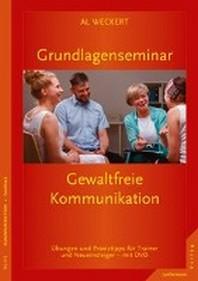 Grundlagenseminar Gewaltfreie Kommunikation