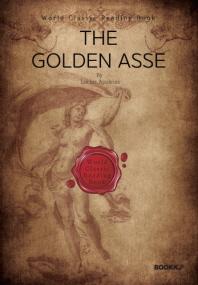 황금 당나귀 [로마시대 유일한 소설] : The Golden Asse (영문판)