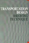TRANSPORTATION DESIGN DRAWING TECHNIQUE
