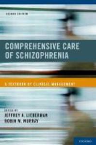 Comprehensive Care of Schizophrenia