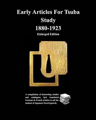 Early Articles For Tsuba Study 1880-1923 Enlarged Edition