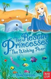 Rescue Princesses: The Wishing Pearl