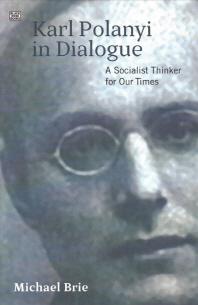 Karl Polanyi in Dialogue