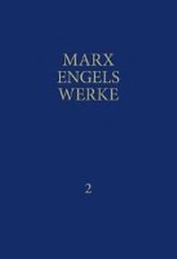 MEW / Marx-Engels-Werke Band 2