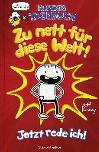 Ruperts Tagebuch - Zu nett fuer diese Welt!