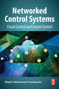 Networked Control Systems  Cloud Control and Secure Control