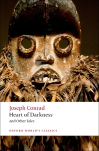 Heart of Darkness and Other Tales (Oxford World Classics) (New Jacket)