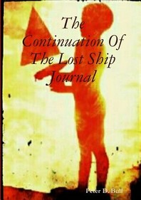 The Continuation Of The Lost Ship Journal