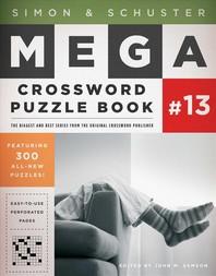 Simon & Schuster Mega Crossword Puzzle Book Series 13