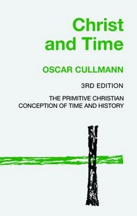 Christ and Time, 3rd Edition