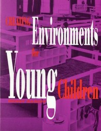 Creating Environments for Young Children